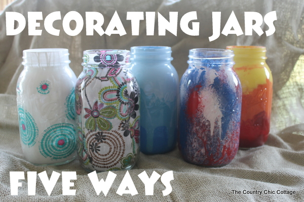 top decorating jars five ways mason jar