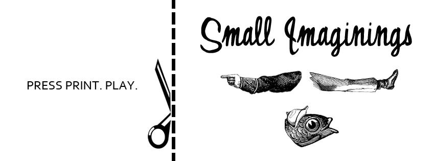 Small Imaginings