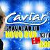 NOTICIA:Caviar com Rapadura grava DVD Promocional hoje