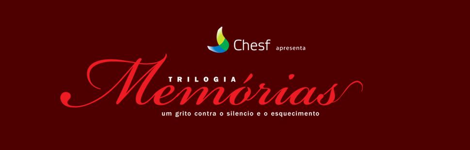 Chesf Apresenta: MEMÓRIAS
