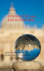 Das Synodentagebuch in der Printversion (aktualisiert / erweitert in 4. Auflage 2018)