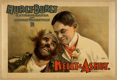 advertising, art, classic posters, free download, graphic design, movies, retro prints, theater, vintage, vintage posters, Hurly-Burly Extravaganza and Refined Vaudeville, Kelly & Ashby - Vintage Theater Poster