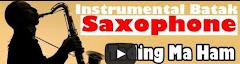 Instrumental Batak Saxophone - Tading Ma Ham