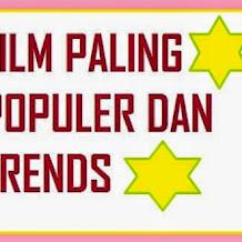 Film Terpopuler Dan Paling Banyak Ditonton Orang