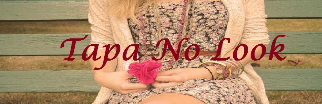 Tapa No Look
