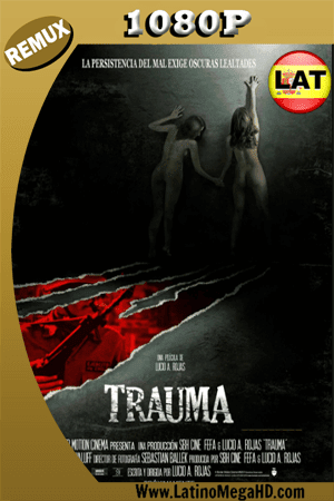 Trauma (2017) Latino HD BDREMUX  1080p ()
