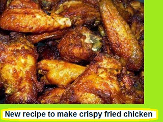 New recipe to make crispy fried chicken