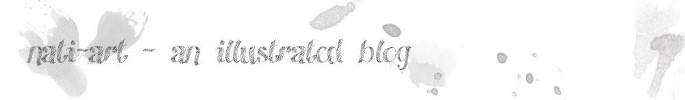 ** nati-art ** An Illustrated Blog