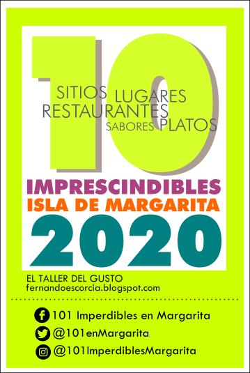 10 IMPRESCINDIBLES DE MARGARITA 2020