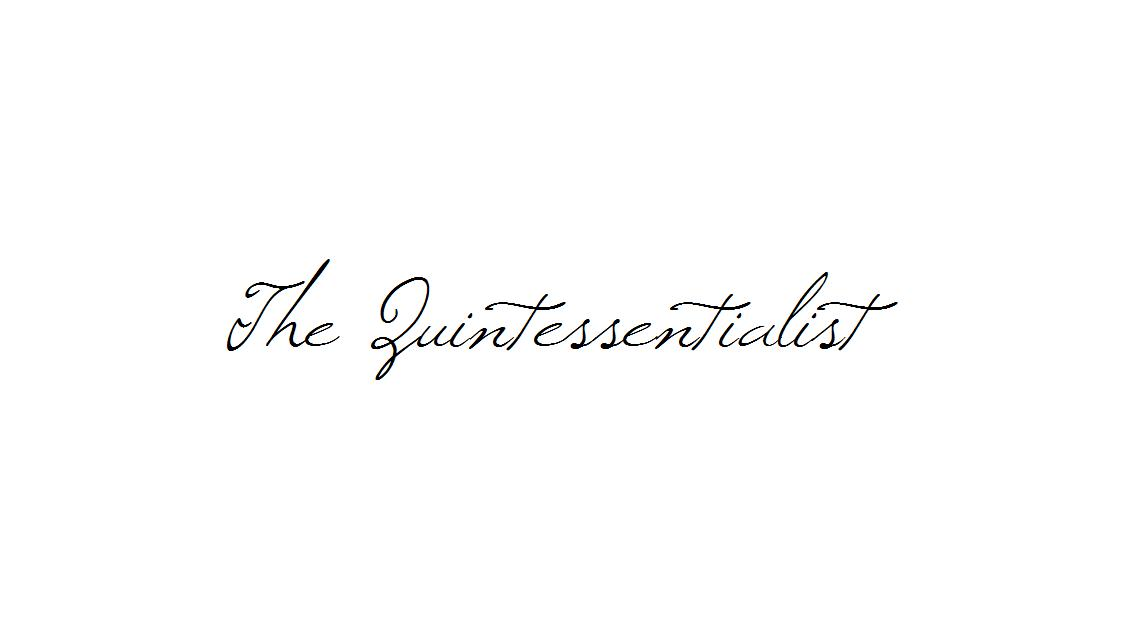 The Quintessentialist
