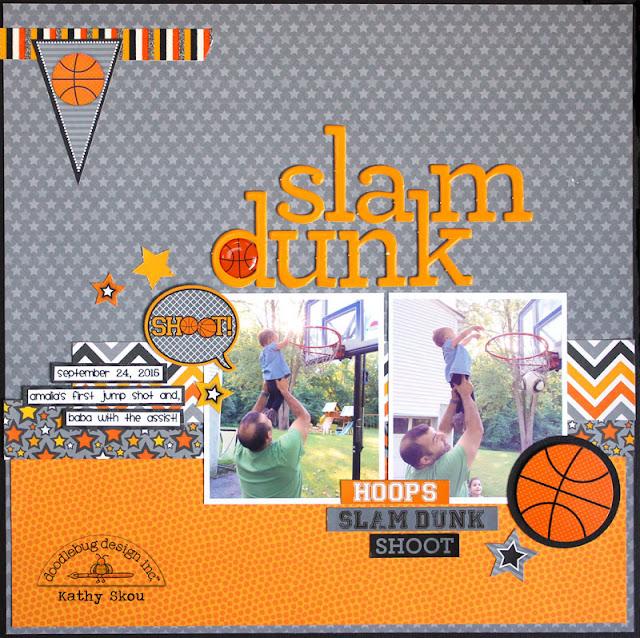 My Happy Place: Doodlebug Design: Slam Dunk
