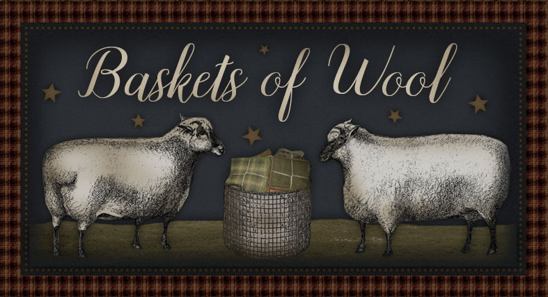 ~ Baskets of Wool ~