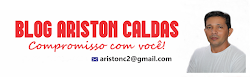 ACESSE O BLOG DO ARISTON CALDAS