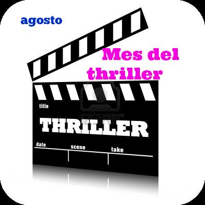 Agosto mes del Thriller
