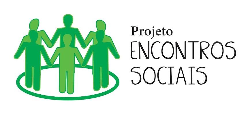 Projeto Encontros Sociais
