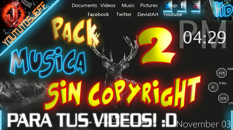 PACK DE MUSICA SIN COPYRIGHT #2 LIBRE DE DERECHOS DE AUTOR 2015