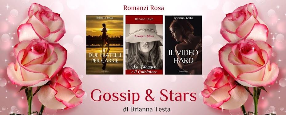 Gossip & Stars di Brianna Testa