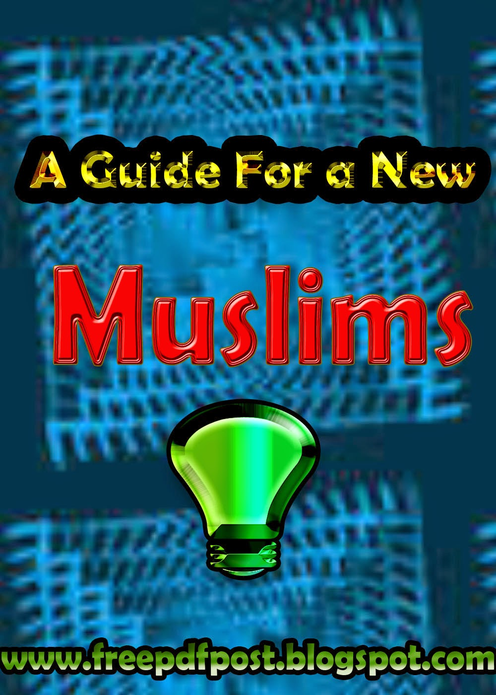 https://ia601509.us.archive.org/34/items/a_guide_for_the_new_muslim/a_guide_for_the_new_muslim.pdf