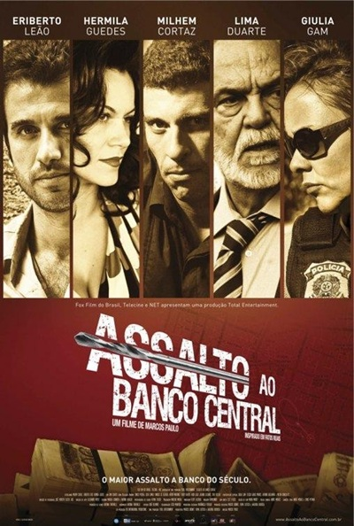 Asalto al Banco Central [Assalto ao Banco Central] 2011 DVDRip Subtitulos Español Latino Descargar