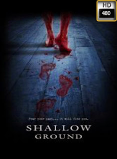 Shallow Ground (Bajo tierra) (2004)