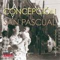 """Libro """"La Concepción y San Pascual"""""""