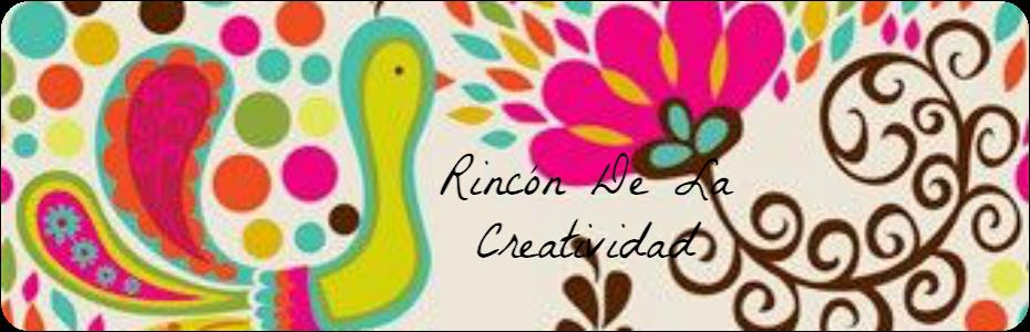 RINCON DE LA CREATIVIDAD