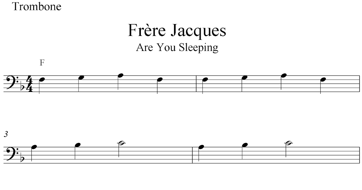 Frre Jacques Are You Sleeping Free Trombone Sheet Music