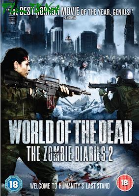 Nhật Ký Thây Ma 2: Ngày Tàn Của Nhân Loại - World Of The Dead: The Zombie Diaries 2