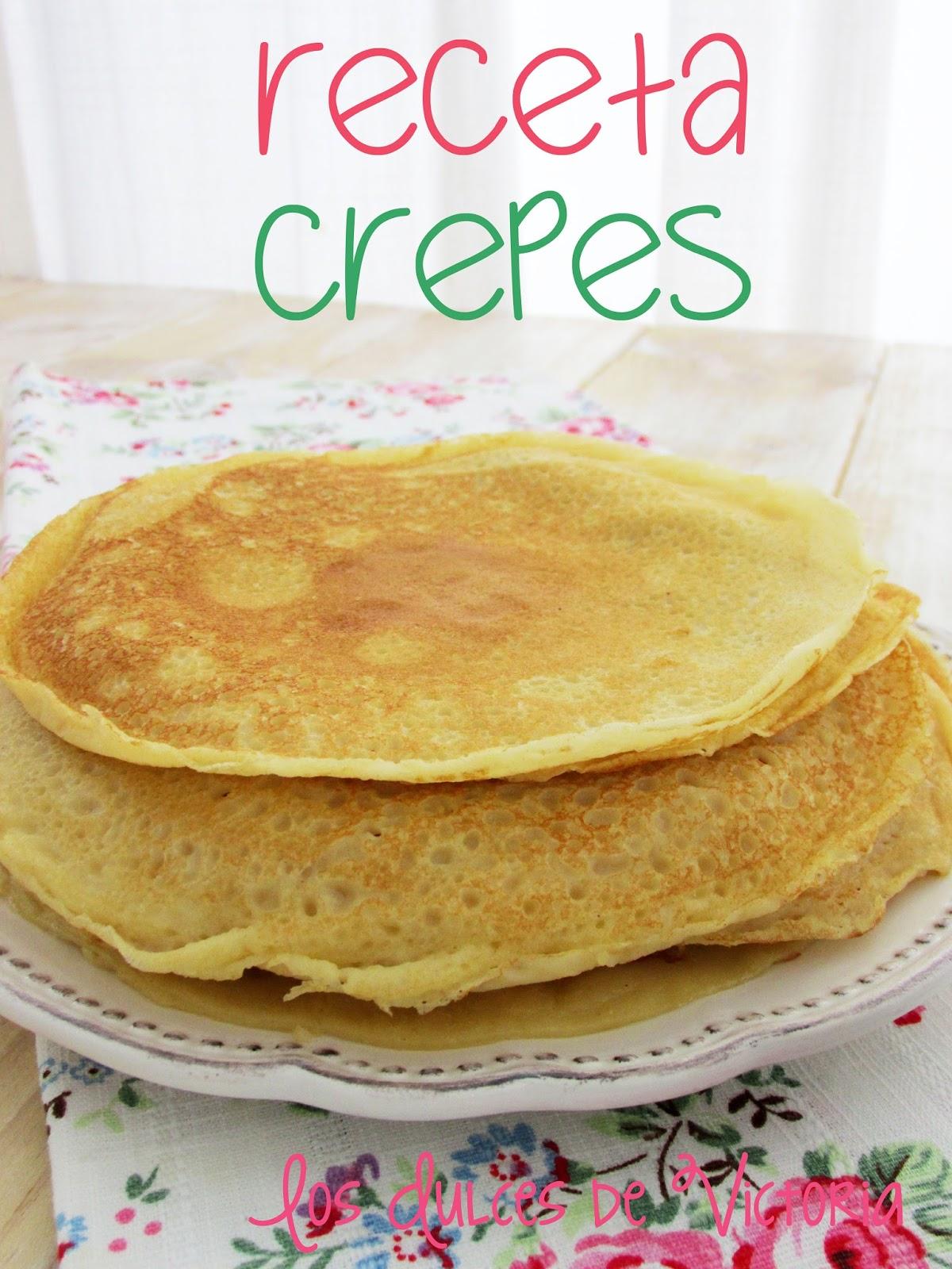 Los dulces de victoria receta facil crepes - Hacer crepes en casa ...