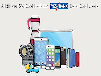 Electronics upto 70% PayTm Cashback & 5% Cashback on Rs. 1000 for YES Bank Debit cards : Buy To Earn
