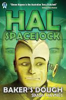 Hal Spacejock: Baker's Dough