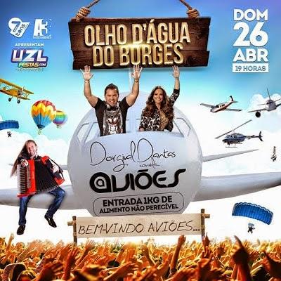 Aviões do Forró é atração confirmada no aniversário do Dorgival Dantas domingo, 26/04