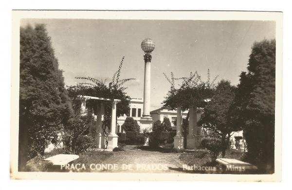 Praça Conde de Prados ou do Globo - Barbacena MG