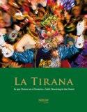 LIBRO: La Tirana, Fe que florece en el desierto.