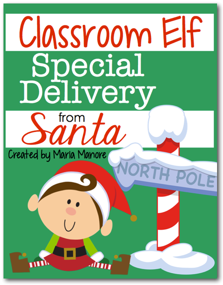 FREE printables for the delivery of an elf to your classroom!