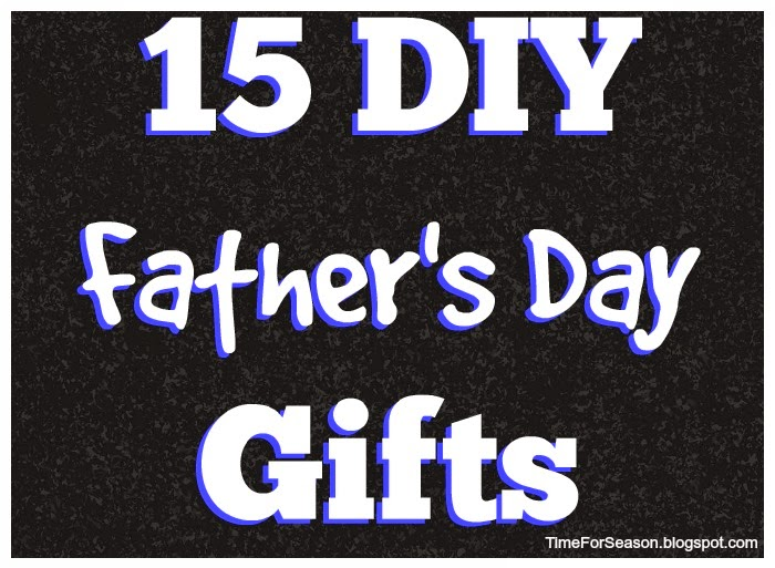 http://timeforseason.blogspot.com/2014/06/15-fathers-day-gift-ideas-diy.html