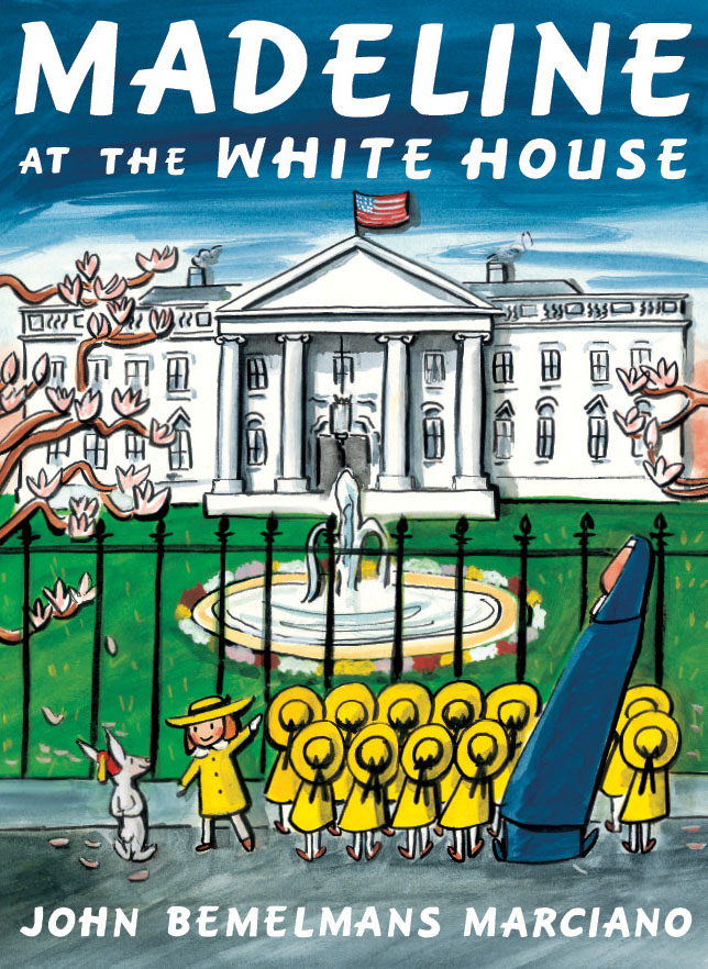 Soon Remembered Tales: Madeline at the White House