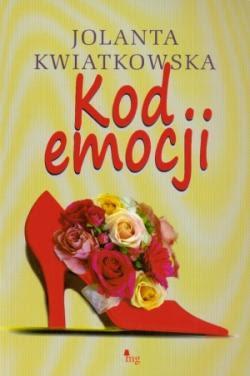 """Jolanta Kwiatkowska – """"Kod emocji"""""""