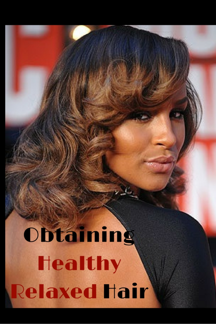 Obtaining Healthy Relaxed Hair | Faces of Black Fashion: Obtaining ...