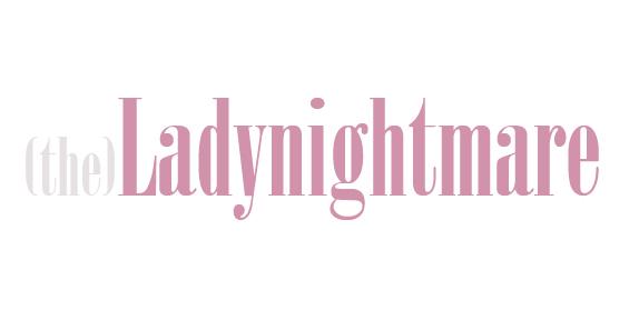 (the)Ladynightmare