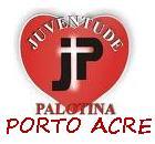 JUVENTUDE PALOTINA DE PORTO ACRE