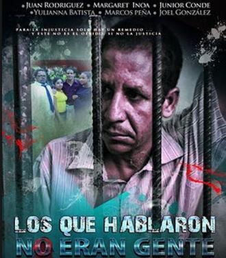 Película Dominicana Los que Hablaron no Eran Gente