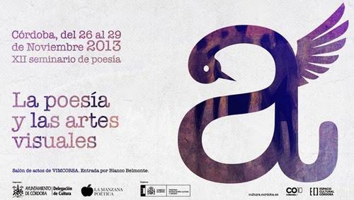 http://www.cultura.cordoba.es/es/agenda/xi-seminario-de-poesia-la-poesia-y-las-artes-visuales-3