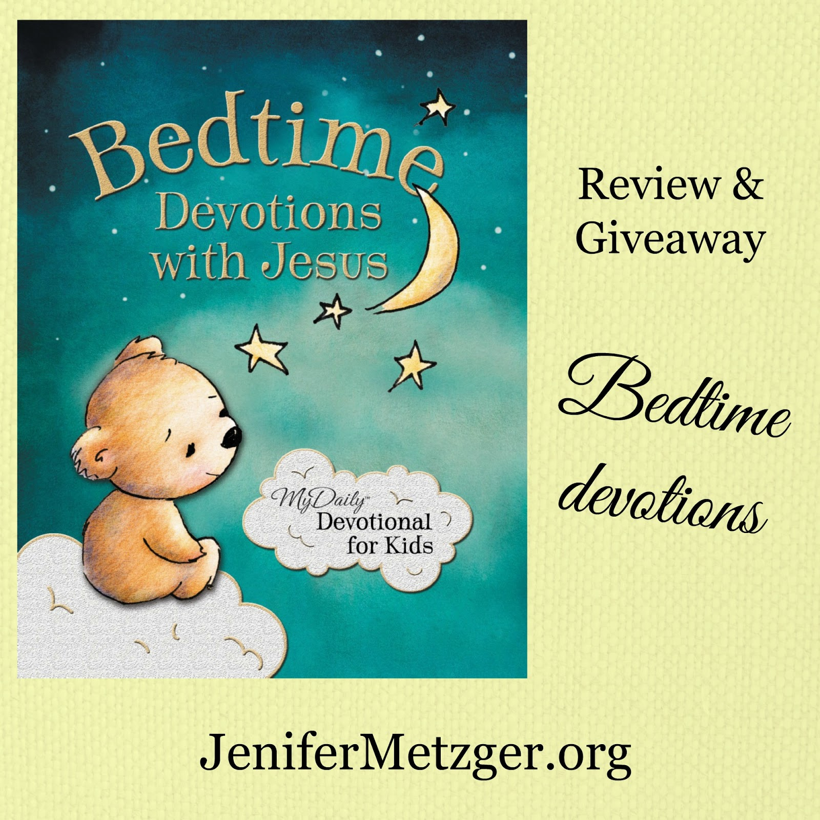 Jenifer metzger bedtime with the father giveaway with a scripture verse very short teaching encouragement for little ones it is perfect for snuggling up before sleepy time with jesus kristyandbryce Image collections