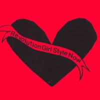 "BIKINI KILL ""Revolution Girl Style Now"""