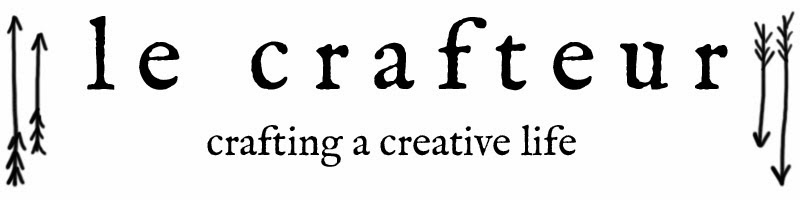 le crafteur    ***  crafting a creative life