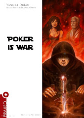 Poker is War<br>ultra-technique, scénarisé