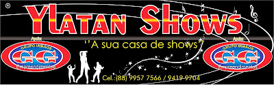 CASA DE SHOWS YLATAN
