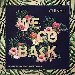 CHINAH - We Go Back (Jarami Remix ft. Skizzy Mars)