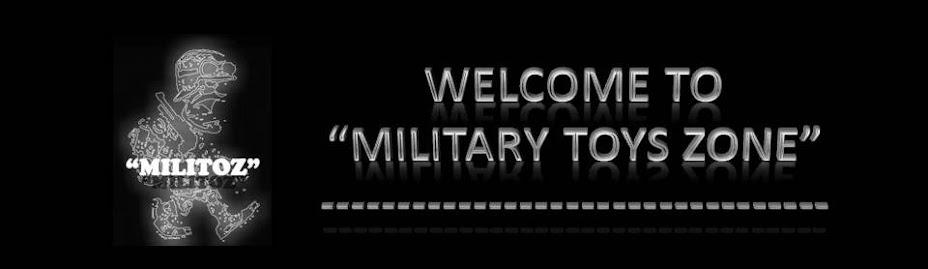 """""""Military Toys Zone"""""""